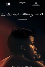 La vida y nada más