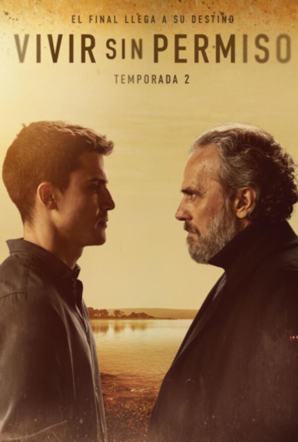 Vivir Sin Permiso 2x01 Capítulo 1 Temporada 2 Play Series