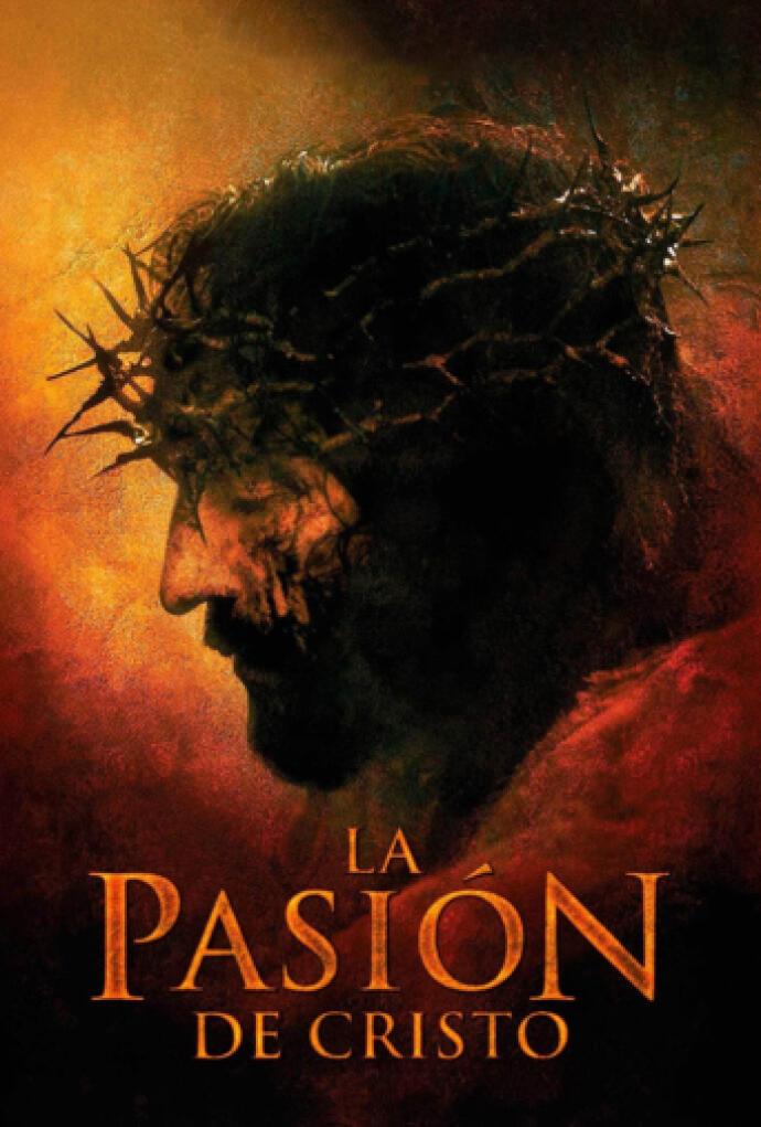 La Pasión De Cristo 2004 Película Play Cine